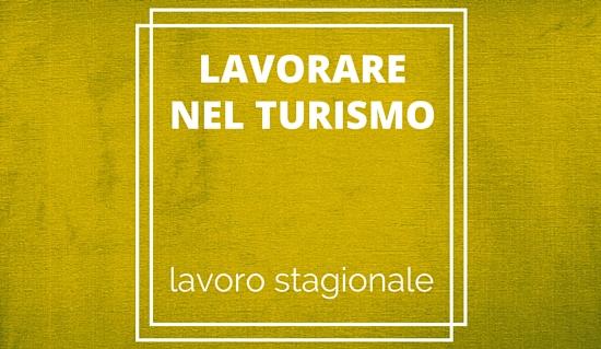 Lavorare Nel Turismo In Italia Progetto Giovani Padova