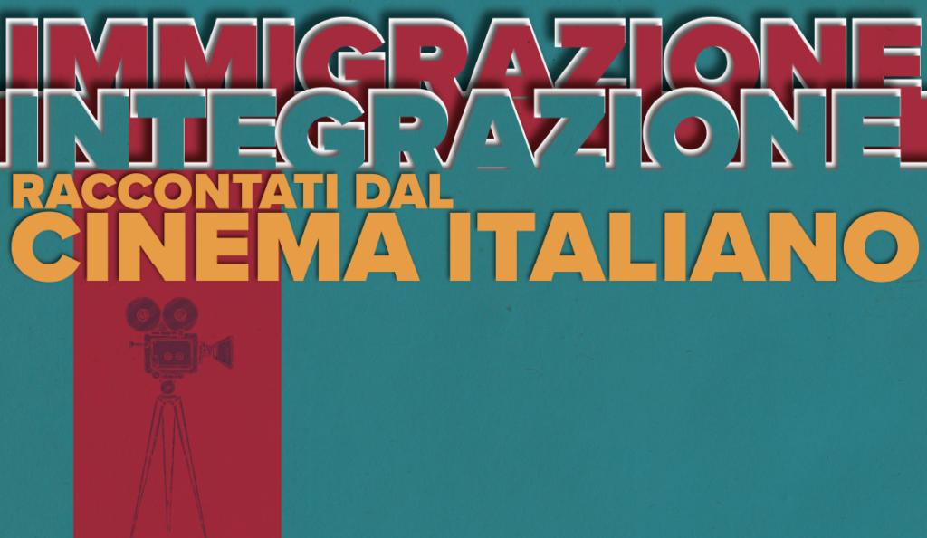 immigrazione e integrazione raccontati dal cinema italiano